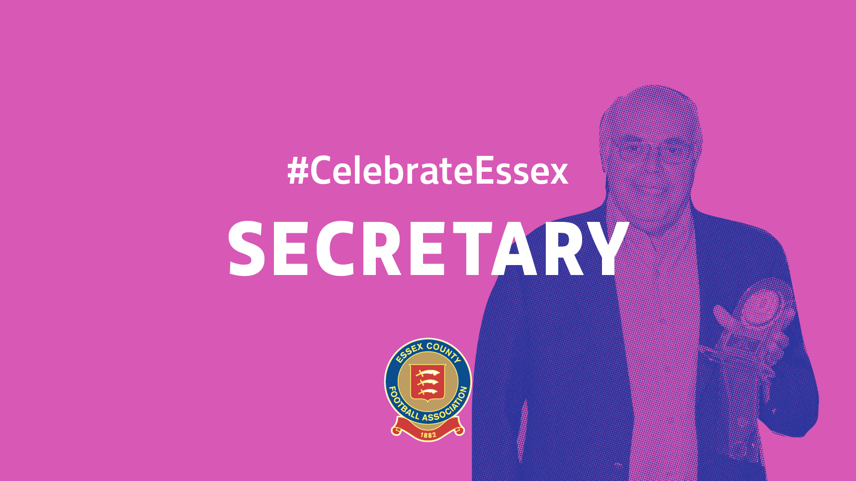 #CelebrateEssex Secretary