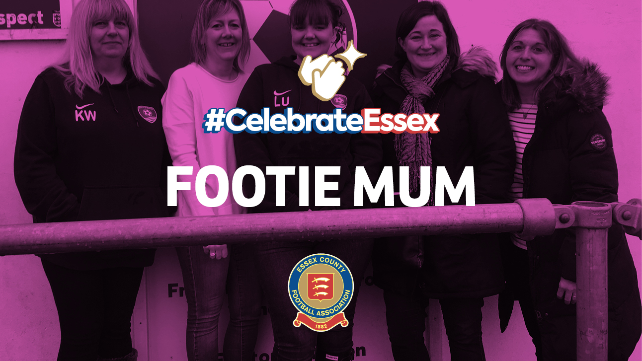 #CelebrateEssex Footie Mum Nominations
