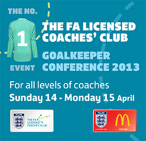 The FA Licensed Coaches' Club Goalkeeper Conference